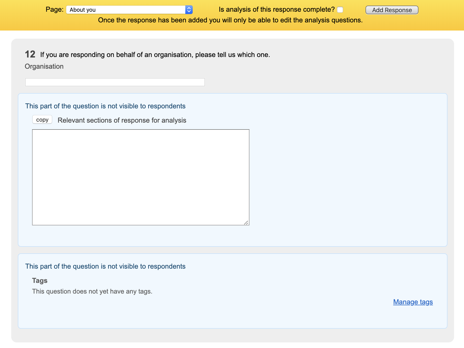 Add a manual response screen display with yellow bar at top, with questions for users within a grey background and analyst only components with light blue background, showing that you can do analysis at the same time when adding a manual response. Screenshot.