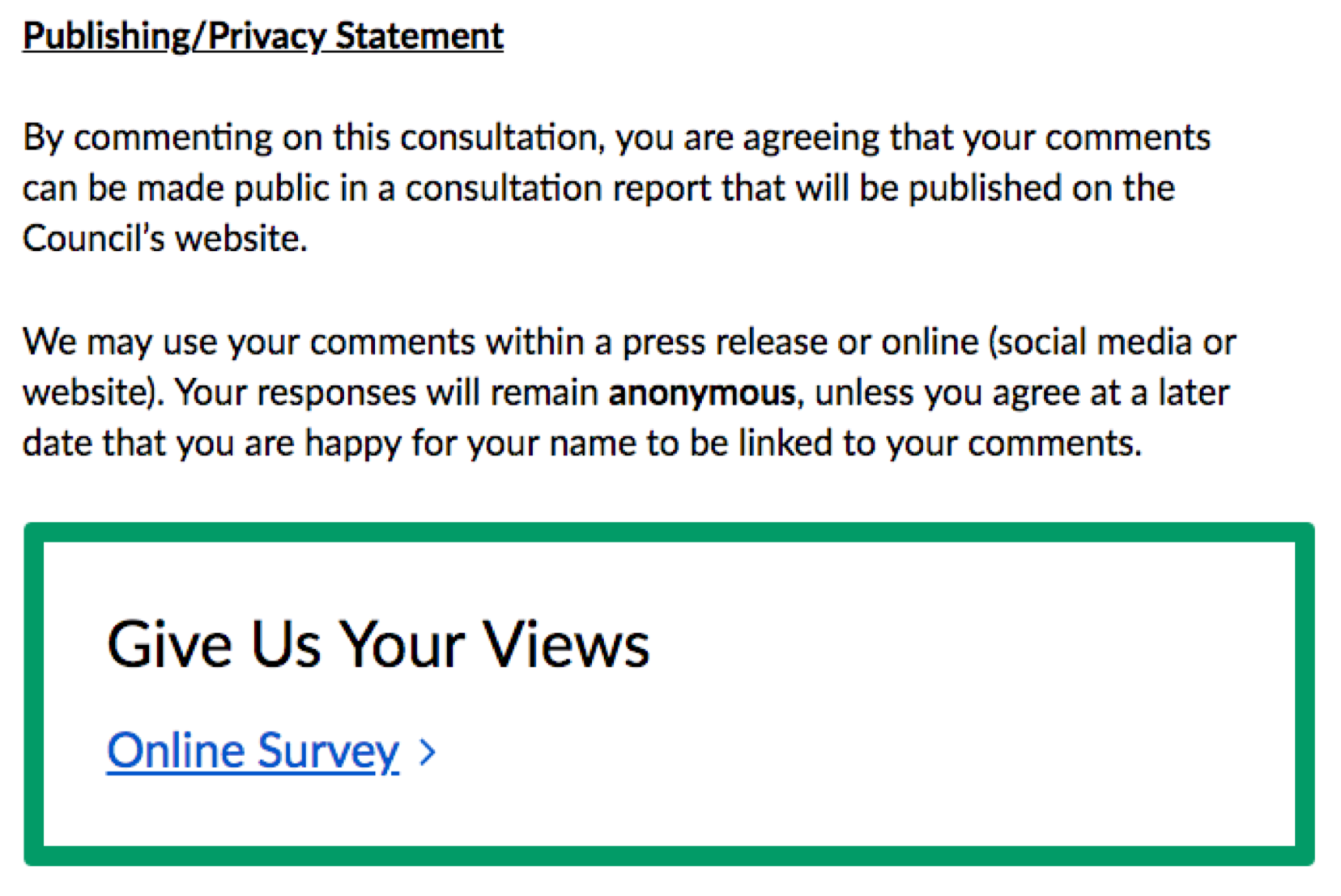 Screen-shot of a Citizen Space consultation showing a privacy statement on the consultation overview page directly above the call-to-action box linking into the survey