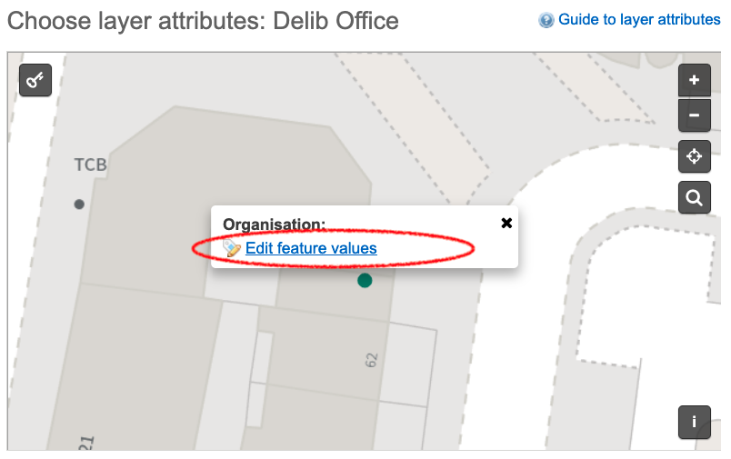 In example, the Delib Office is a layer. The attribute display name is location. Edit features values link is circled which you select to set the value, in this case Queen Square.