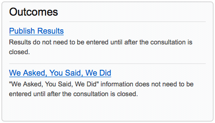 Outcomes section of a consultation dashboard showing the Publish Results and We Asked, You Said, We Did links to enable the feeding back of results