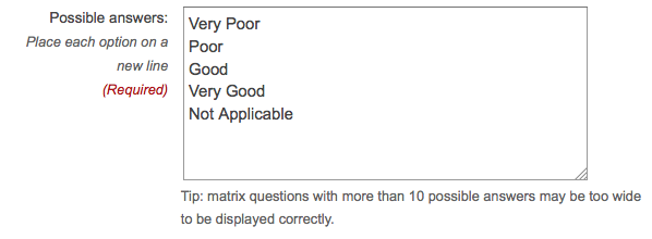 Text field with the words 'Very Poor', 'Poor', 'Good', 'Very Good', 'Not Applicable', one answer on each line.