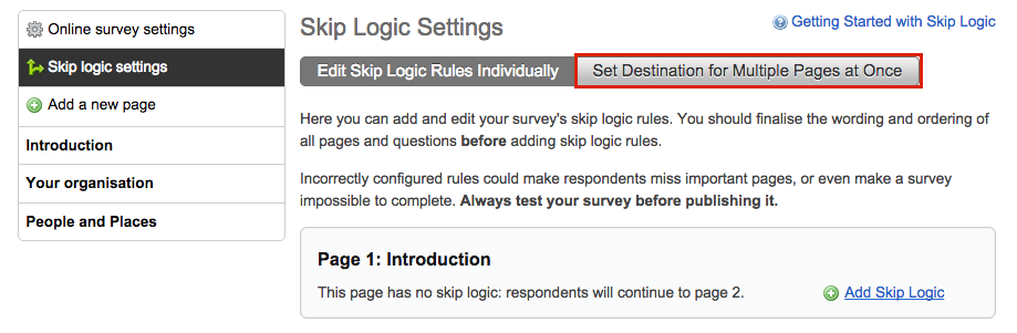 image showing the skip logic settings page with the option to set desitnation for multiple pages at once highlighted with a red box