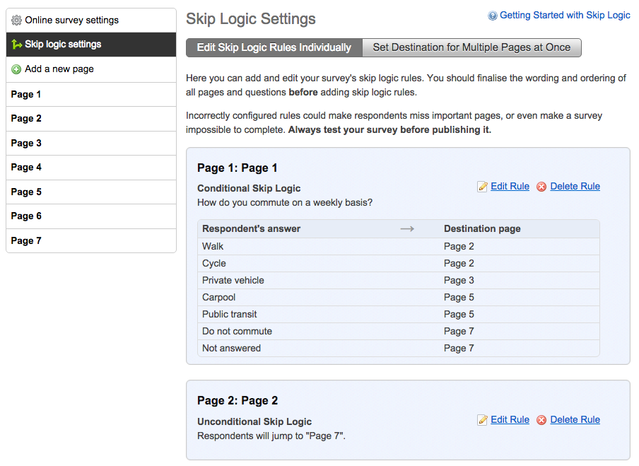 this image shows the skip logic settings page with the rules applied to each question and answer component listed. Page one shows it using conditional logic to skip respondents to other pages dependent on their answer to the question and page two shows unconditional logic to skip people to page 7